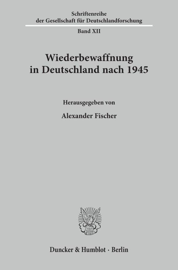 Cover Wiederbewaffnung in Deutschland nach 1945