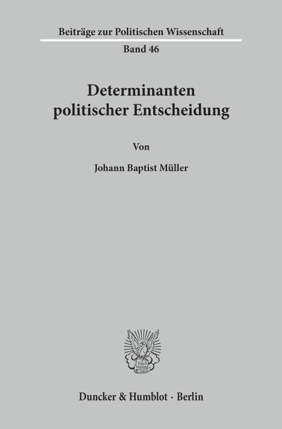 Cover Determinanten politischer Entscheidung