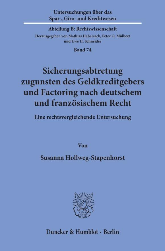 Cover Sicherungsabtretung zugunsten des Geldkreditgebers und Factoring nach deutschem und französischem Recht