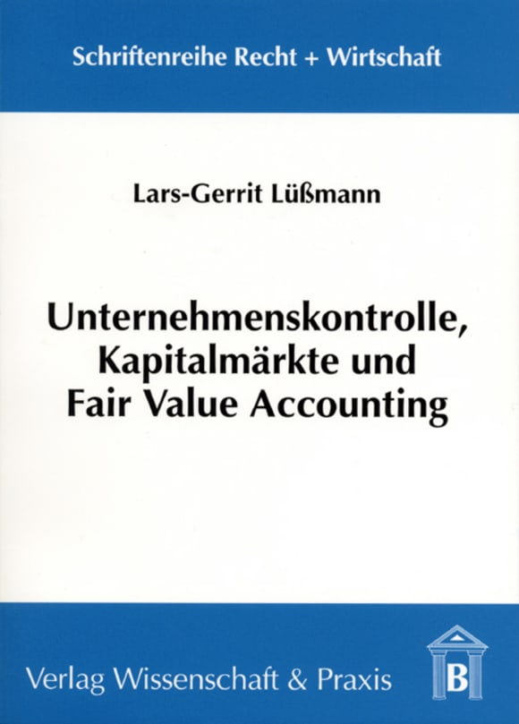 Cover Unternehmenskontrolle, Kapitalmärkte und Fair Value Accounting