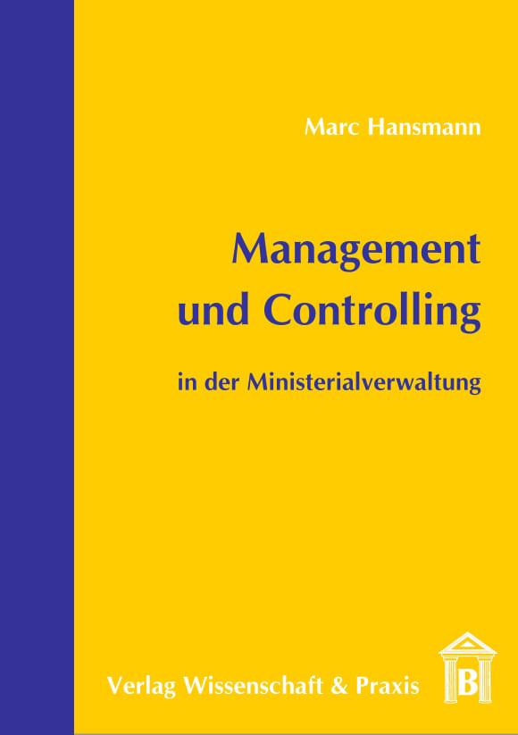 Cover Management und Controlling in der Ministerialverwaltung