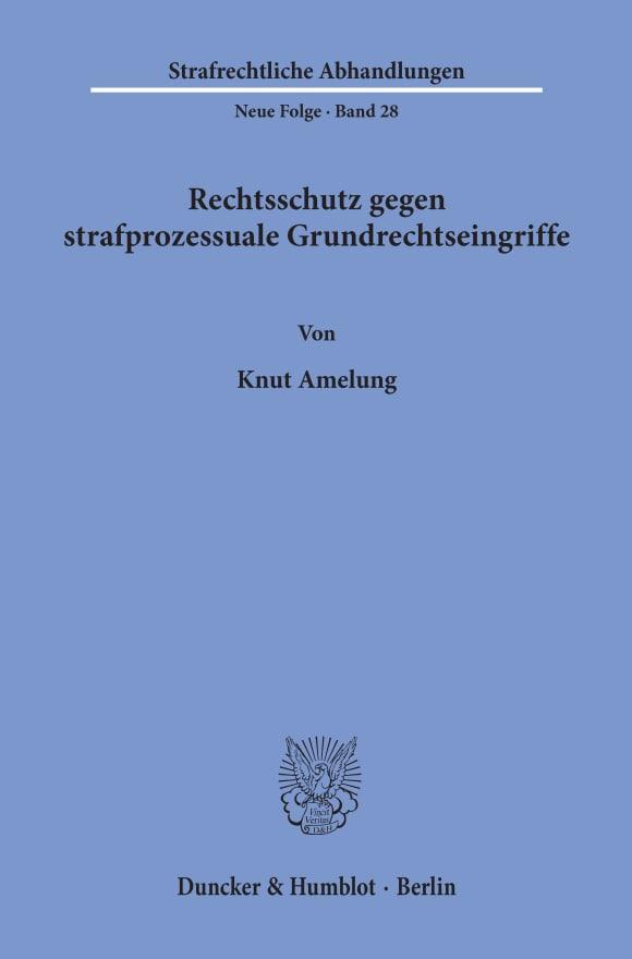 Cover Rechtsschutz gegen strafprozessuale Grundrechtseingriffe
