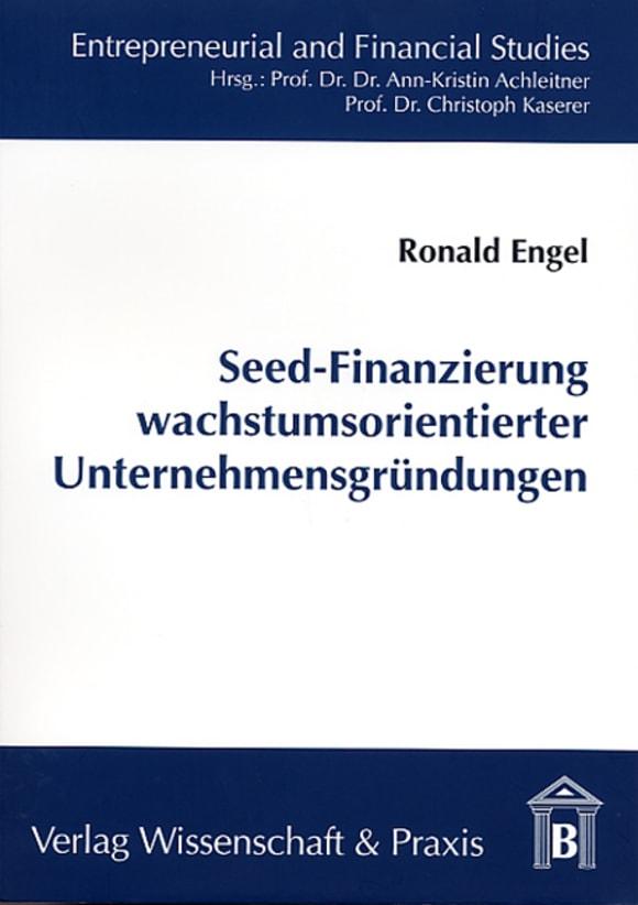 Cover Seed-Finanzierung wachstumsorientierter Unternehmensgründungen