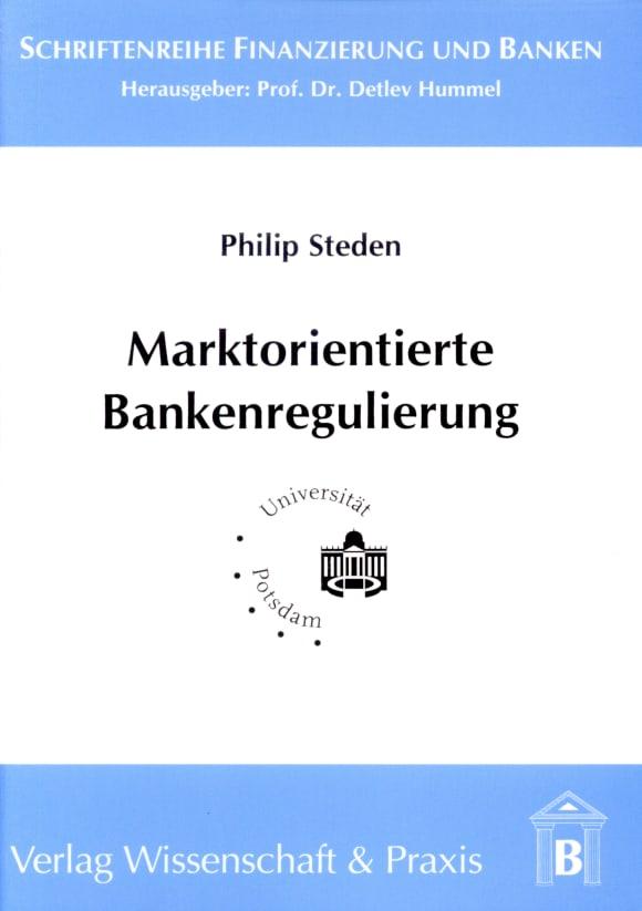 Cover Marktorientierte Bankenregulierung