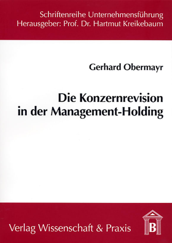 Cover Die Konzernrevision in der Management-Holding