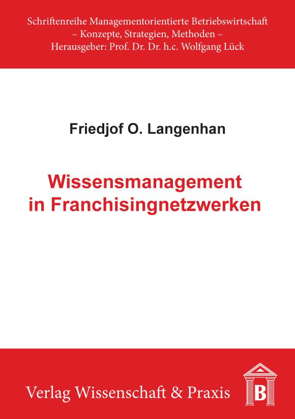 Cover Wissensmanagement in Franchisingnetzwerken