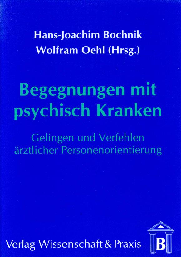 Cover Begegnungen mit psychisch Kranken