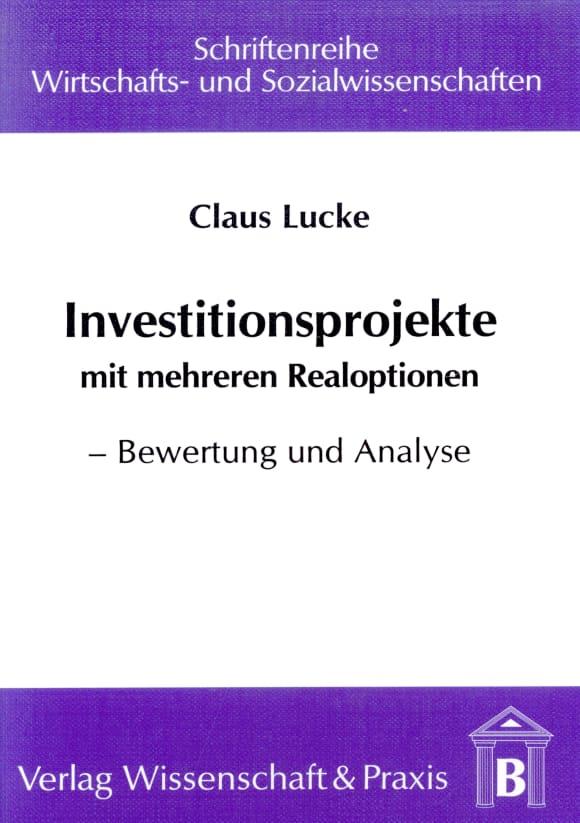 Cover Investitionsprojekte mit mehreren Realoptionen