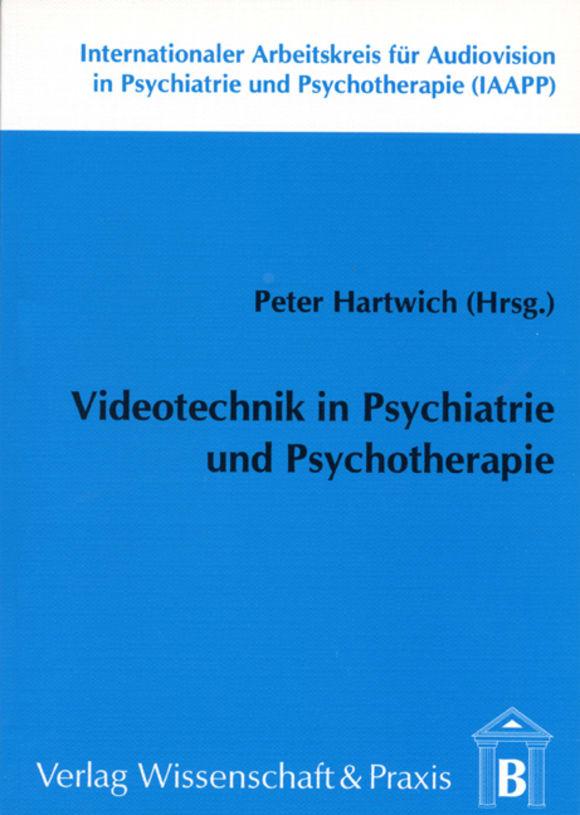 Cover Videotechnik in Psychiatrie und Psychotherapie
