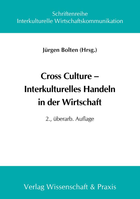 Cover Cross Culture – Interkulturelles Handeln in der Wirtschaft