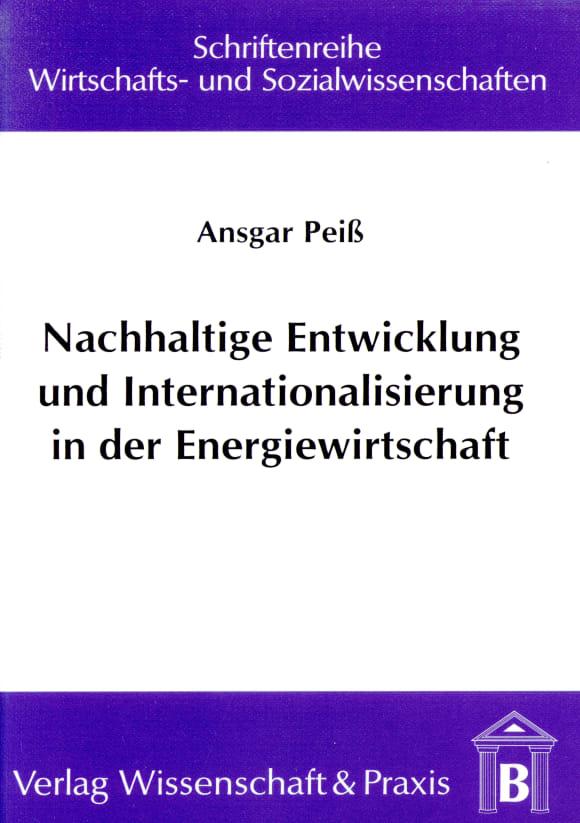 Cover Nachhaltige Entwicklung und Internationalisierung in der Energiewirtschaft