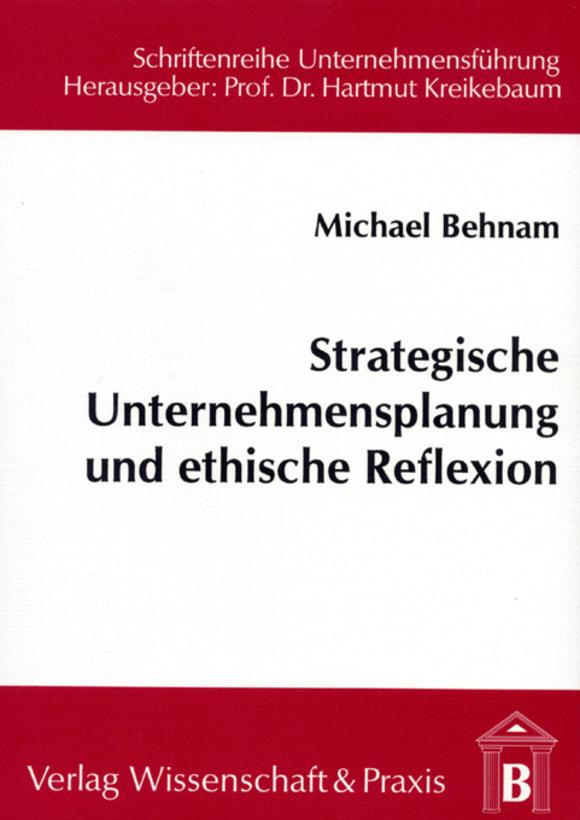 Cover Strategische Unternehmensplanung und ethische Reflexion