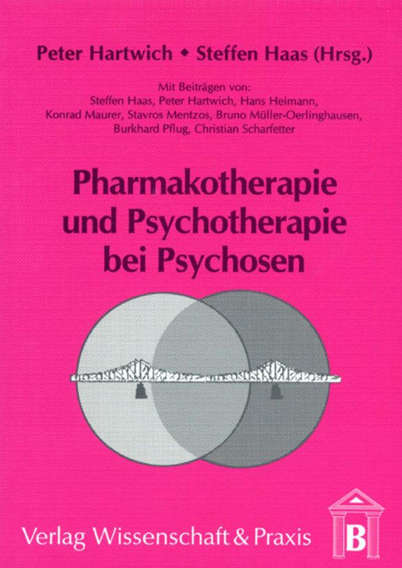 Cover Pharmakotherapie und Psychotherapie bei Psychosen