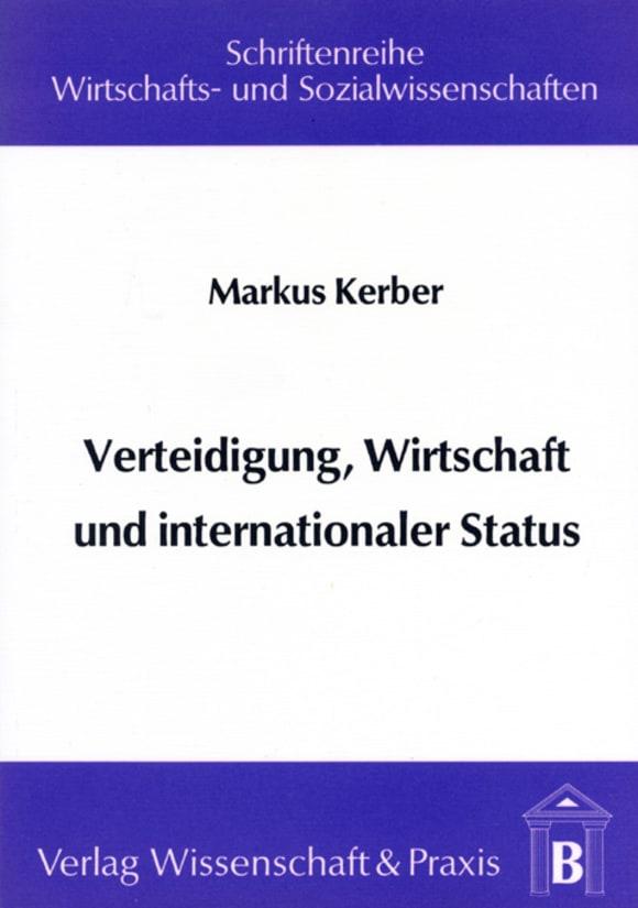 Cover Verteidigung, Wirtschaft und internationaler Status