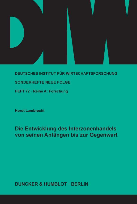 Cover Die Entwicklung des Interzonenhandels von seinen Anfängen bis zur Gegenwart