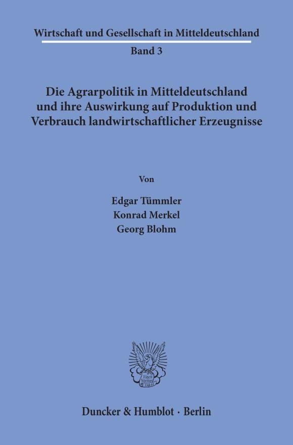 Cover Die Agrarpolitik in Mitteldeutschland