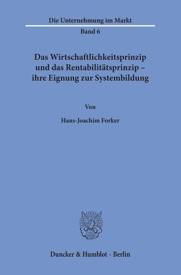 Cover Das Wirtschaftlichkeitsprinzip und das Rentabilitätsprinzip -