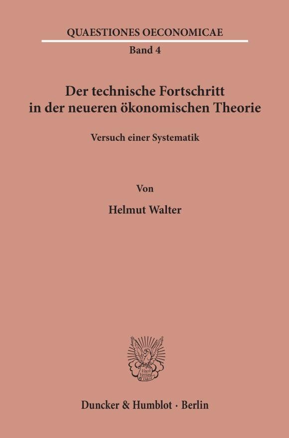 Cover Der technische Fortschritt in der neueren ökonomischen Theorie