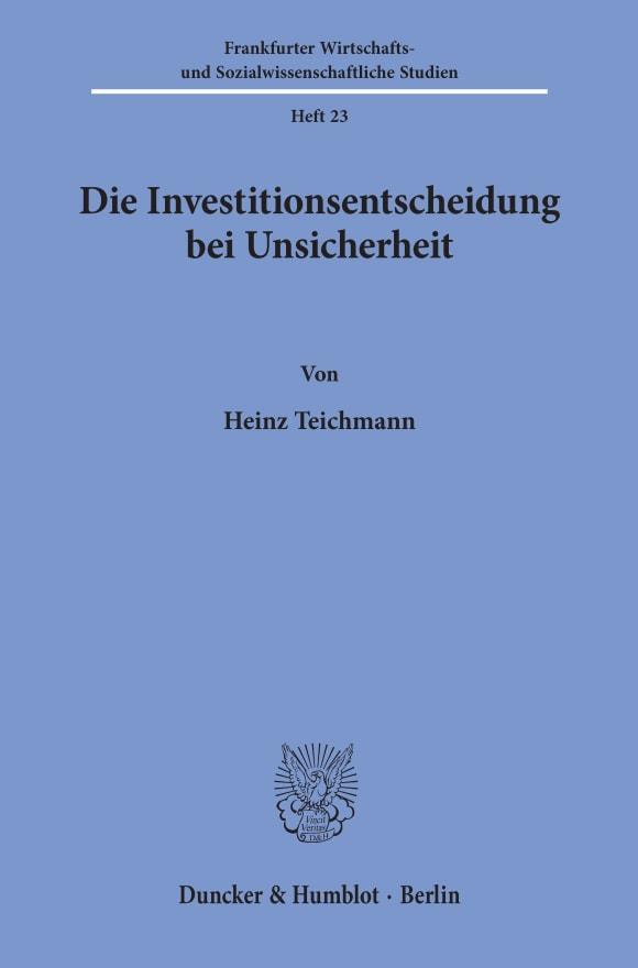 Cover Die Investitionsentscheidung bei Unsicherheit