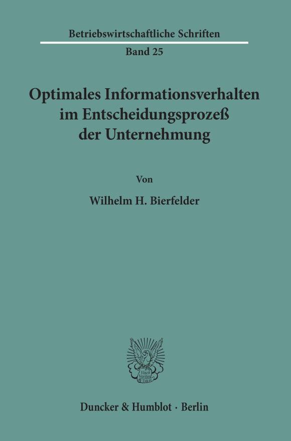 Cover Optimales Informationsverhalten im Entscheidungsprozeß der Unternehmung