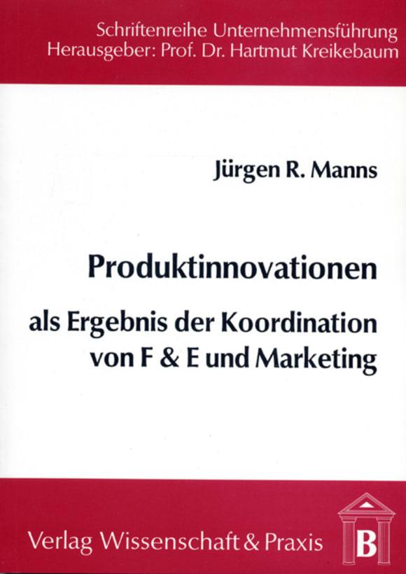 Cover Produktinnovationen als Ergebnis der Koordination von F & E und Marketing