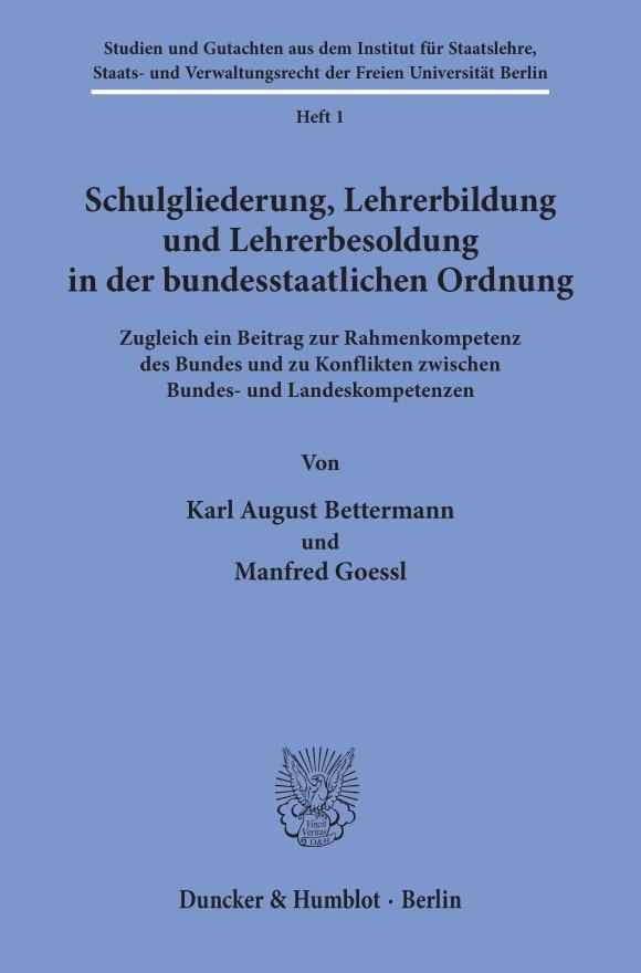 Cover Schulgliederung, Lehrerbildung und Lehrerbesoldung in der bundesstaatlichen Ordnung