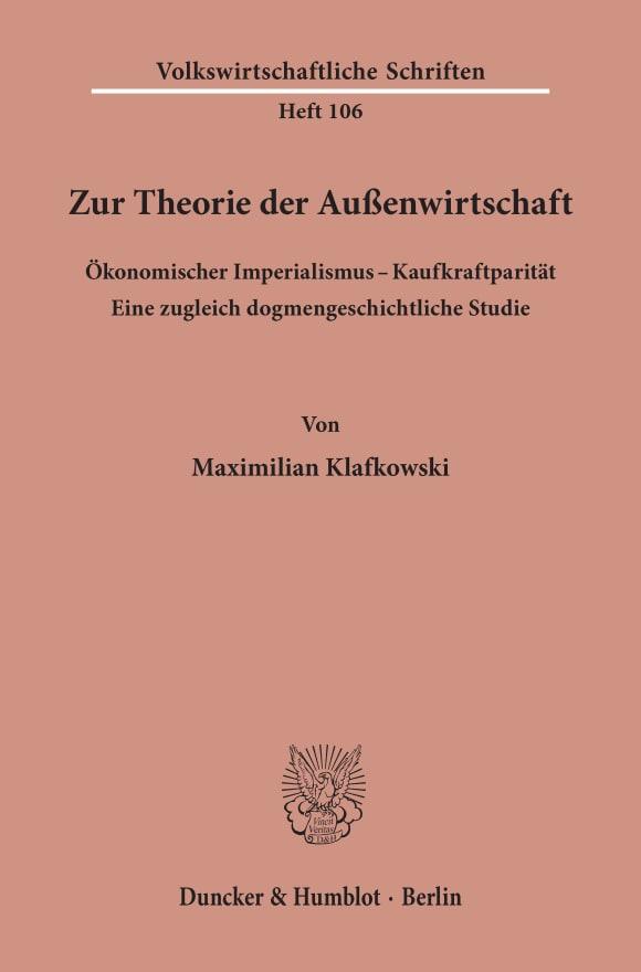 Cover Zur Theorie der Außenwirtschaft. Ökonomischer Imperialismus - Kaufkraftparität