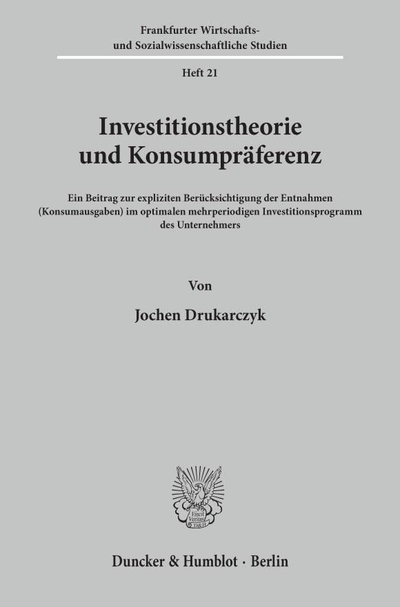 Cover Investitionstheorie und Konsumpräferenz