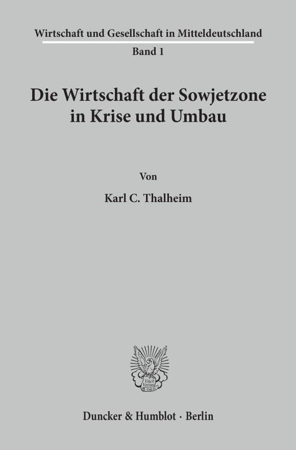 Cover Die Wirtschaft der Sowjetzone in Krise und Umbau