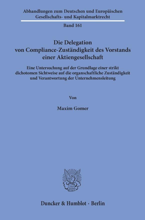 Cover Die Delegation von Compliance-Zuständigkeit des Vorstands einer Aktiengesellschaft