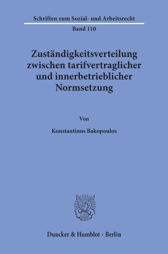 Cover Zuständigkeitsverteilung zwischen tarifvertraglicher und innerbetrieblicher Normsetzung