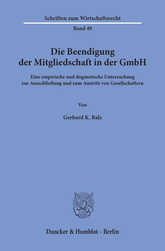 Cover Die Beendigung der Mitgliedschaft in der GmbH