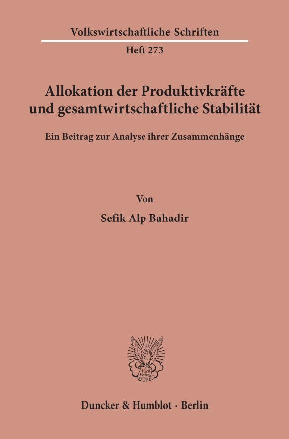 Cover Allokation der Produktivkräfte und gesamtwirtschaftliche Stabilität
