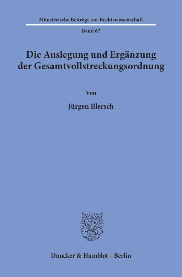 Cover Die Auslegung und Ergänzung der Gesamtvollstreckungsordnung