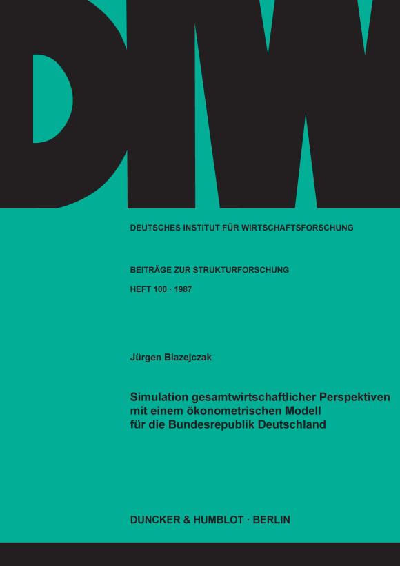 Cover Simulation gesamtwirtschaftlicher Perspektiven mit einem ökonometrischen Modell für die Bundesrepublik Deutschland