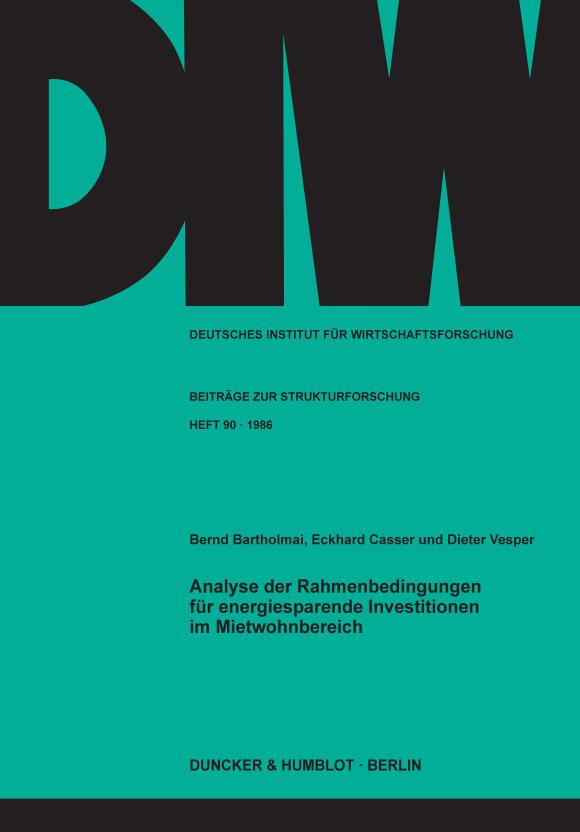 Cover Analyse der Rahmenbedingungen für energiesparende Investitionen im Mietwohnbereich