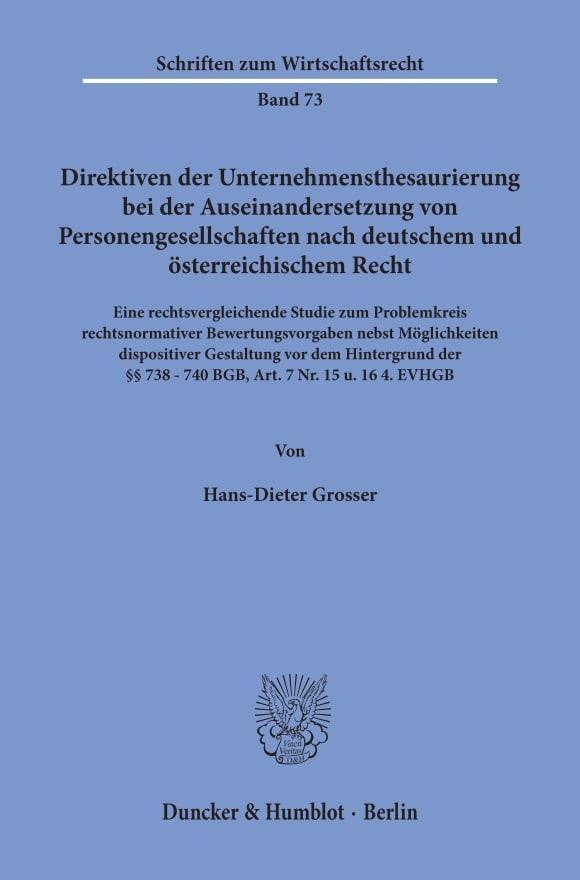 Cover Direktiven der Unternehmensthesaurierung bei der Auseinandersetzung von Personengesellschaften nach deutschem und österreichischem Recht