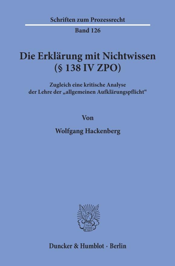 Cover Die Erklärung mit Nichtwissen (§ 138 IV ZPO)