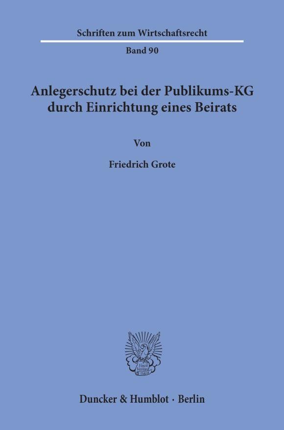 Cover Anlegerschutz bei der Publikums-KG durch Einrichtung eines Beirats