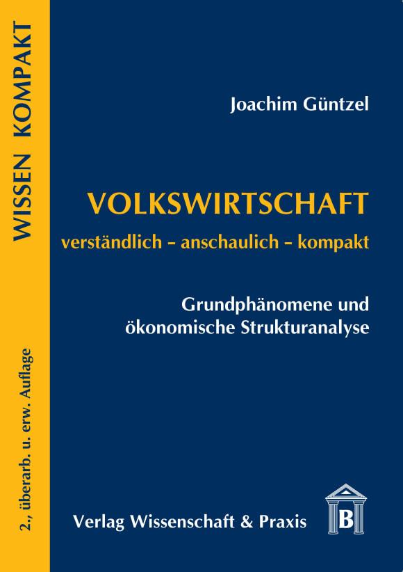 Cover Volkswirtschaft – Grundphänomene und ökonomische Strukturanalyse