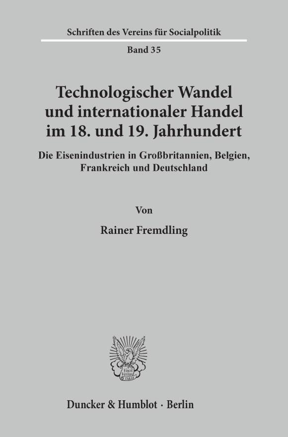 Cover Technologischer Wandel und internationaler Handel im 18. und19. Jahrhundert