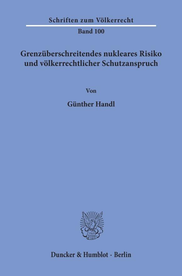 Cover Grenzüberschreitendes nukleares Risiko und völkerrechtlicher Schutzanspruch