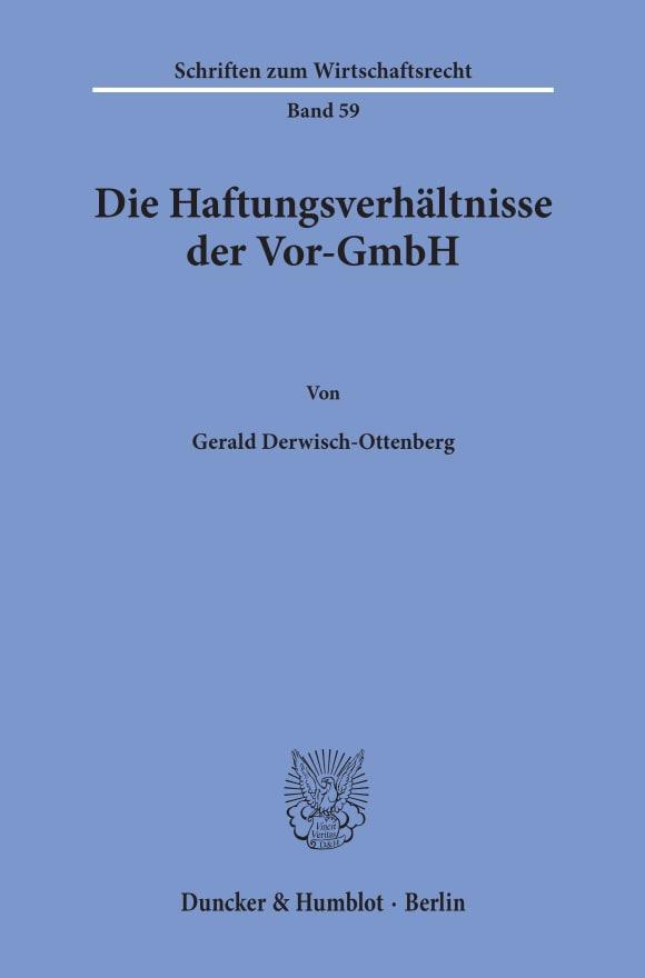 Cover Die Haftungsverhältnisse der Vor-GmbH
