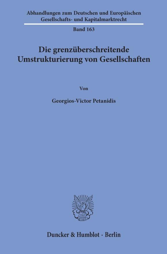 Cover Die grenzüberschreitende Umstrukturierung von Gesellschaften