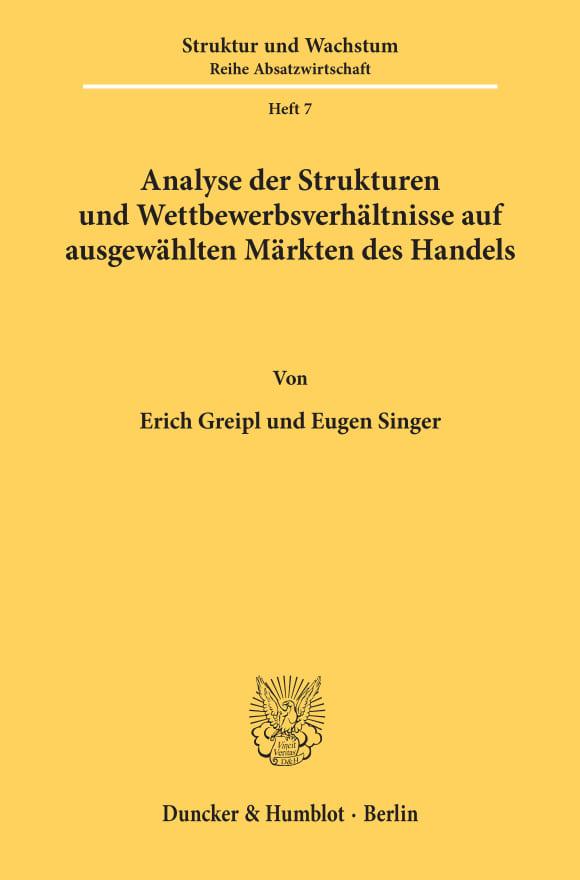 Cover Analyse der Strukturen und Wettbewerbsverhältnisse auf ausgewählten Märkten des Handels