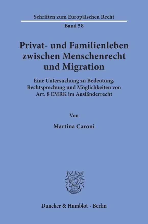 Cover Privat- und Familienleben zwischen Menschenrecht und Migration