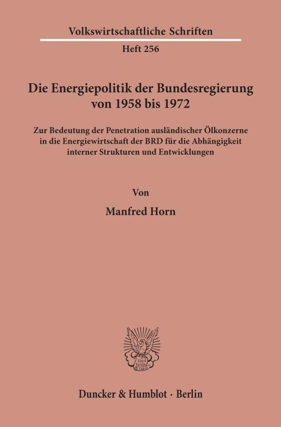 Cover Die Energiepolitik der Bundesregierung von 1958 bis 1972