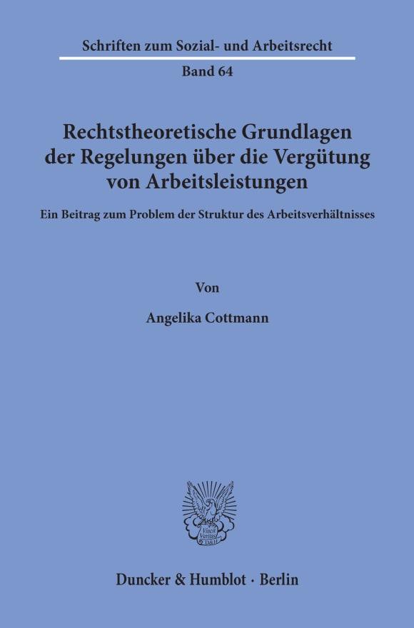 Cover Rechtstheoretische Grundlagen der Regelungen über die Vergütung von Arbeitsleistungen