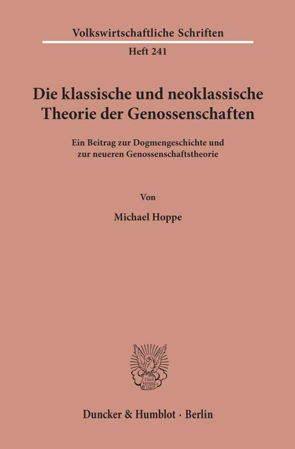 Cover Die klassische und neoklassische Theorie der Genossenschaften