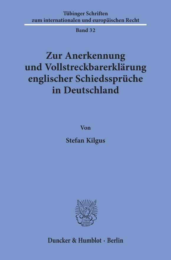 Cover Zur Anerkennung und Vollstreckbarerklärung englischer Schiedssprüche in Deutschland